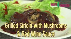 Grilled Sirloin Steak with Portabellini Mushrooms & Red Wine Sauce - Usi...