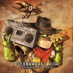 SteamWorld Dig Original Soundtrack