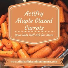 A super delicious, easy, healthy, and amazing roasted (or ActiFry) carrot recipe that will have your kids asking you for more. Carrot Recipes, Healthy Recipes, Carrot Dishes, Healthy Lunches, Healthy Eats, Tefal Actifry, Slow Cooker Recipes, Cooking Recipes, Maple Glazed Carrots