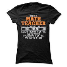 BEING A MATH TEACHER T-Shirts, Hoodies. CHECK PRICE ==► Funny Tee Shirts