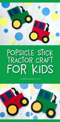 Farm Craft For Kids | Kids will have fun constructing their own tractor craft from popsicle sticks, wooden clothespins and some colored cardstock.     #kids #kidscrafts #craftsforkids #kidsactivities #farmcrafts #tractorcrafts #kidsandparenting #elementary #firstgrade #secondgrade #thirdgrade #ideasforkids #ece
