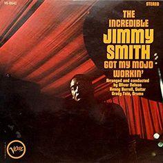 Jimmy Smith – Got My Mojo Workin' Covers (I Can't Get No) Satisfaction. Jimmy Smith, Dock Of The Bay, Free Jazz, Killing Me Softly, Progressive Rock, Jazz Festival, New Star, Stevie Wonder, Deep Purple