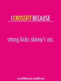 I CrossFit because...