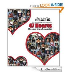 This short book, Hearts: How to Live Your Dream Life With Passion, Purpose & Persistence is currently free to borrow on Amazon if you have Amazon prime.  I heard about this on kindlebuffet.com, where you can find free ebooks to read on Kindle, or you can get free software at Amazon to read on your PC. Author's dream is to fund 47 children's heart operations per day, and he invites you to take part while using it as an example of how to fulfill your dreams. $0.00
