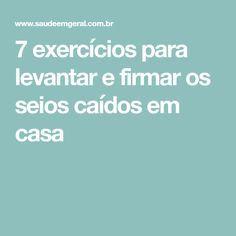 7 exercícios para levantar e firmar os seios caídos em casa