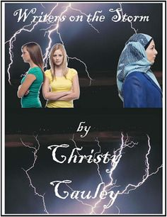"""""""Writers on the Storm"""" by Christy Cauley: Until now, the most important thing in 14-year-old Cornelia Drake's life was maintaining her rightful place just outside the most popular clique at Storm River High School. But when she is sentenced to community service for writing a racial slur against a Muslim teacher, Mrs. Hakim, Cornelia's world comes crashing down. This book is about bullying, tolerance, acceptance and forgiveness. Gay-friendly and Muslim-friendly. #LGBT"""
