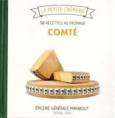 Comté, 30 recettes au fromage de Ilona Chovancova, http://www.amazon.fr/dp/2501082095/ref=cm_sw_r_pi_dp_.dTurb1CW0RG1