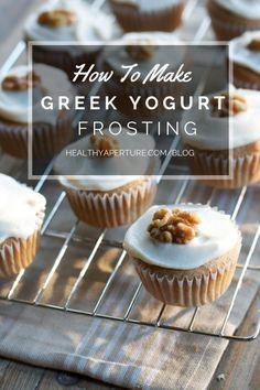 How to Make Frosting from Greek Yogurt | Blog | Healthy Aperture