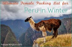 The Ultimate Female Travel Packing List for Peru in Winter | Her Packing List