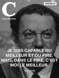 Coluche-31092690 Cool Words, Wise Words, Pretty Quotes, Meaningful Quotes, Best Quotes, Quotations, Affirmations, Motivational Quotes, Mindfulness