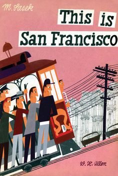 """""""This is San Francisco""""  