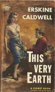 This Very Earth by Erskine Caldwell