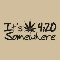 with me its always 420