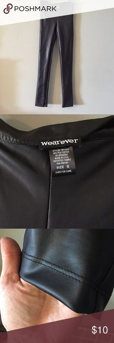 NWOT Wearever leather looking leggings small sexy! NWOT spandex stretchy,leather looking, side zipper- sexy leggings!!! Wear any wear you want to stand out. With boots & heels you will be noticed:) sz small Wearever Pants Leggings