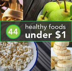 Kaila's Place| 44 Healthy foods under $1