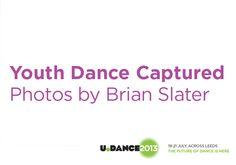Brian Slater - Youth Dance Captured