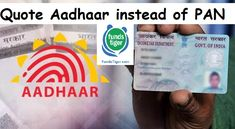 Quote Aadhaar instead of PAN - FundsTiger - Fast Loans for India