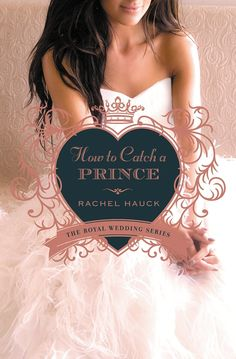 Book Review: How to Catch a Prince by Rachel Hauck