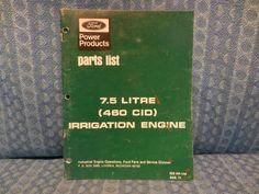 1977 Ford Power Products 7.5L 460 CID Irrigation Engine Original OEM Parts List #Ford