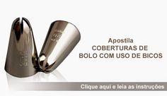 Pessoal do Grupo Confeitaria Creative   Disponível apostila grátis: Apostila Coberturas de Bolo com Uso de Bico;            ...