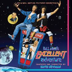 BILL & TED'S EXCELLENT ADVENTURE (REISSUE) - Original Motion Picture Soundtrack Music Covers, Album Covers, Alex Winter, Metal Songs, Face The Music, Music Library, Album Songs, Music Tv, Soundtrack