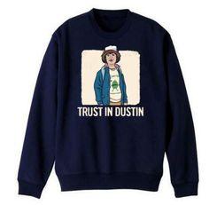 Stranger Things sweatshirt for men Trust In Dustin design