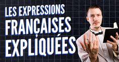 [VIDEO] Top 10 des expressions françaises expliquées
