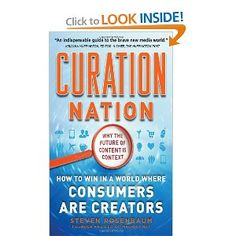 Curation Nation: How to Win in a World Where Consumers are Creators Edition by Steven Rosenbaum and Publisher McGraw-Hill Education (Professional). Save up to by choosing the eTextbook option for ISBN: The print version of this textbook is ISBN: Kindle, Cant Have You, Information Age, Hope For The Future, Bestselling Author, Book Format, The Creator, At Least