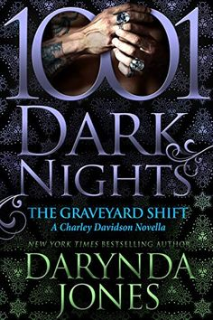 [EBook] The Graveyard Shift: A Charley Davidson Novella Author Darynda Jones, Graveyard Shift, Paranormal Romance, What To Read, Dark Night, Book Photography, Love Book, Bestselling Author, Book Lovers, The Help