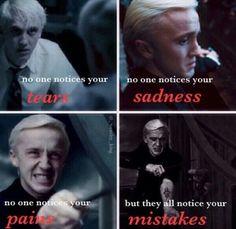 It's sad b/c I relate to Draco sm