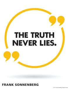 The truth shouldn't be told only when it's convenient. Honesty must be a way of life. That's the truth. Here are 13 ways to demonstrate honesty. Best Inspirational Quotes, Inspiring Quotes About Life, Best Quotes, Motivational Quotes, Funny Quotes, Qoutes, Self Love Quotes, Quotes To Live By, Personal Growth Quotes