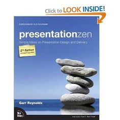 Read Book Presentation Zen: Simple Ideas on Presentation Design and Delivery (Voices That Matter), Author Garr Reynolds Guy Kawasaki, Presentation Zen, Effective Presentation, Online Presentation, Keynote, Ideas Principales, Cult Of Pedagogy, Visual Thinking, Principles Of Design