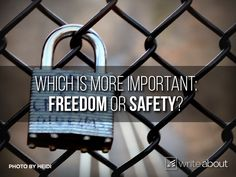 freedom vs safety