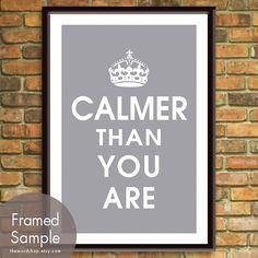 Calmer than you are - Big Lebowski print