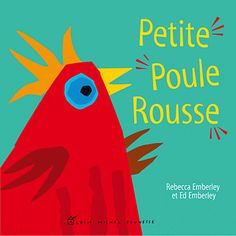 La petite poule rousse - Ed Emberley,Rebecca Emberley Ed Emberley, Teaching Themes, Ppr, Tot School, Conte, Audio Books, Albin Michel, Core French, Children Books
