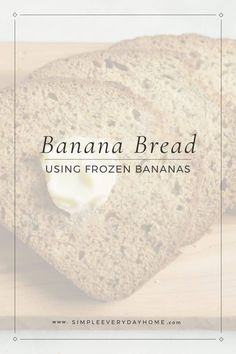 A loaf of banana bread sliced on a wooden cutting board with the title: Banana Bread Recipe Using Frozen Bananas Frozen Banana Bread Recipe, Easy Banana Bread, Frozen Banana Bites, Frozen Fruit, Easy Bread Recipes, Banana Bread Recipes, Top Recipes, Yummy Recipes, Banana Recipes For Kids