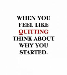 Fierce Quotes for Women   thought about quitting… - You Are FIERCE