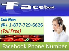 To approach Facebook Phone Number 1-877-729-6626 Toll Free for clear facebook issues