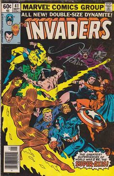 The Invaders #41. Okay, Axis -- Here We Come! Story by Don Glut. Alan Kupperberg Pencils.