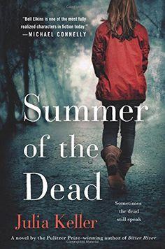 Summer of the Dead (Bell Elkins Novels) by Julia Keller http://www.amazon.com/dp/1250044758/ref=cm_sw_r_pi_dp_qsPSwb0SKG0XN