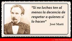 Frase celebre de Jose Martí | Frases Bonitas | Imagenes de Amor | Frases Famosas