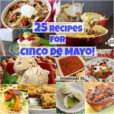 25 Recipes For Cinco De Mayo! ~ http://www.southernplate.com