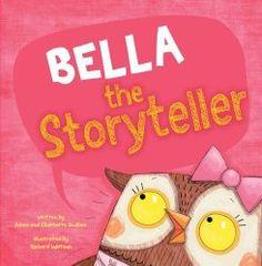Bella the Storyteller : Charlotte Guillain, Adam Guillian, Richard Watson : 9781406266184 Giraffes Cant Dance, Children's Picture Books, Parents As Teachers, Chapter Books, Behavior Management, Losing Her, Book Authors, Social Skills, Memoirs