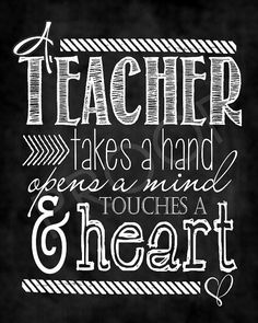 Chalkboard Art  Quote for Teachers  by ToSuchAsTheseDesigns