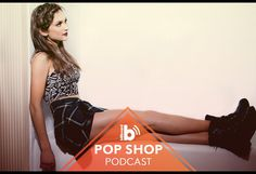 Pop Shop Podcast: Daya Talks Upcoming Album & Breakthrough Year, Plus Chart Chat About Barbra Streisand, Lady Gaga & More