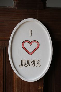 I Love Junk Wood Burned Simplistic Sign Eclectic by TheUnextreme