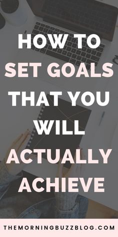 How to set goals that you'll actually achieve - A 4 step goal setting guide for beginners. Learn the best goal setting strategies that'll help you achieve more and live the life of your dreams. Achieving Goals, Achieve Your Goals, Reaching Goals, Career Goals, Life Goals, Self Development, Personal Development, Goal Quotes, Lesson Quotes