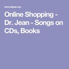 Online Shopping - Dr. Jean - Songs on CDs, Books