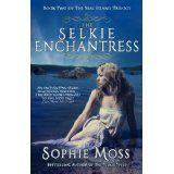 The Selkie Enchantress (Seal Island Trilogy) (Kindle Edition)By Sophie Moss