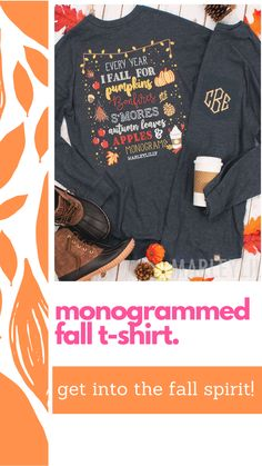 Every year, we fall for pumpkins, bonfires, smores, autumn leaves, apples and last but not least...monograms! Personalize the front of this adorable fall monogram t-shirt with your initials! This long sleeve cotton shirt will be screen printed with a cute quote and fall design on the back, and it will include your monogram on the front! This fall t-shirt would look great paired with some monogrammed boots and jeans!